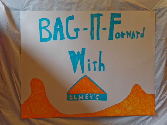 My Bag It Forward sign!
