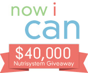 Now I Can - $40,000 Nutrisystem Giveaway